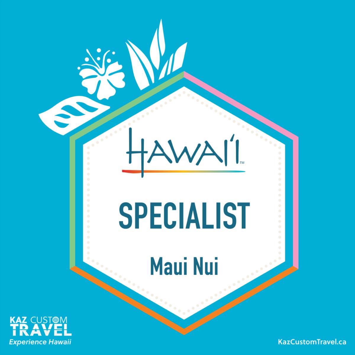 Maui Nui Specialist Badge