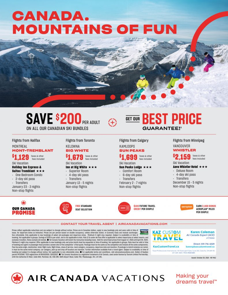 Canada. Mountains of Fun. Save $200 per adult on all Canadian Ski Bundles.