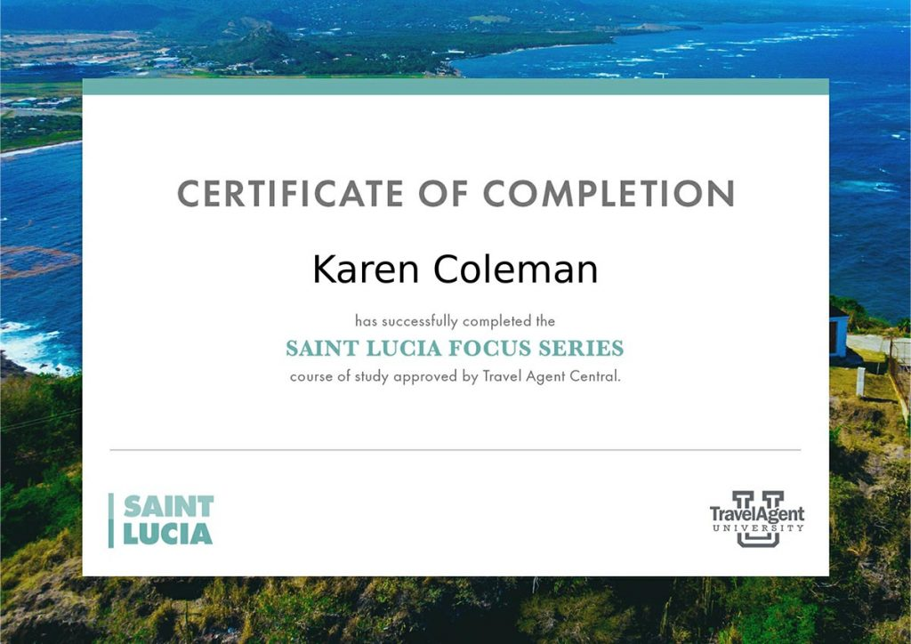 Certificate of completion from Travel Agent University for Saint Lucia Focus Series